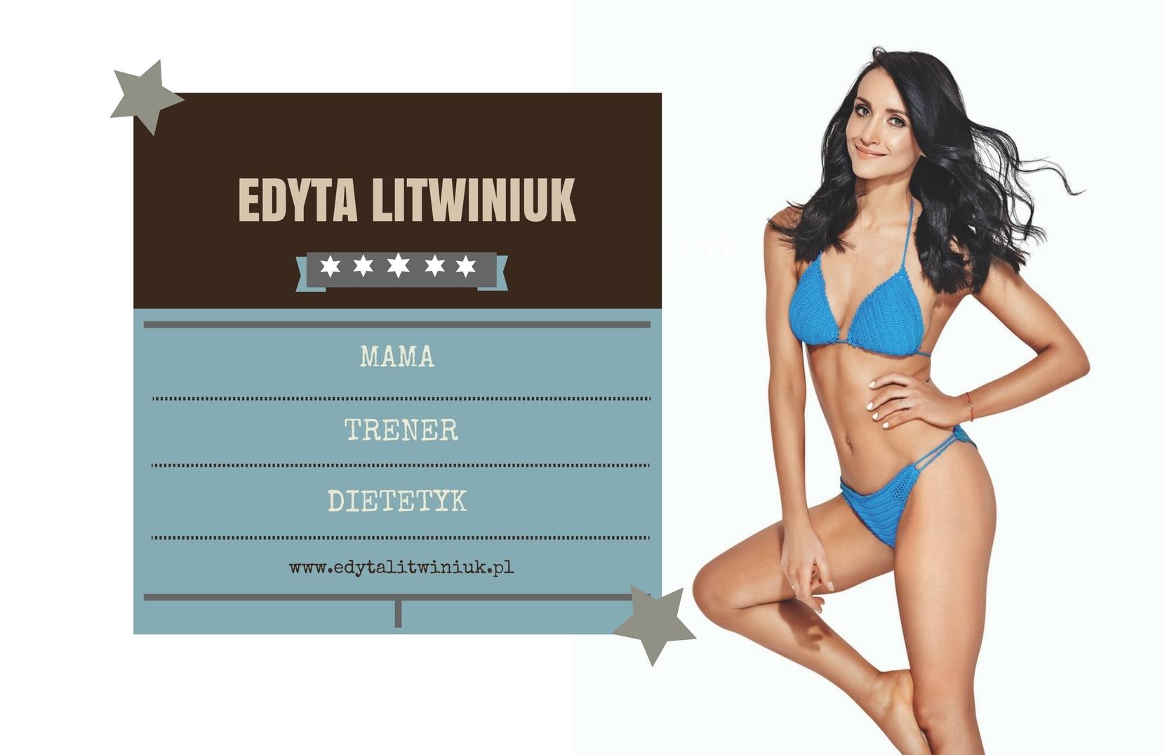 Edyta Litwiniuk   Trening-Dieta-Styl życia