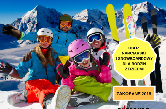 OBÓZ NARCIARSKI I SNOWBOARDOWY DLA RODZIN – FAMILY SNOW CAMP 2019 r.