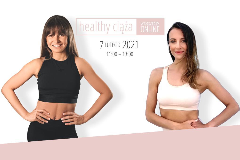 HEALTHY CIĄŻA – warsztaty online